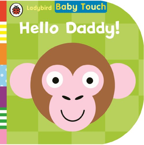 9780723288985: Baby Touch: Hello Daddy!