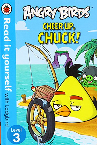 9780723289043: Angry Birds: Cheer Up, Chuck - Read it yourself with Ladybird: Level 3