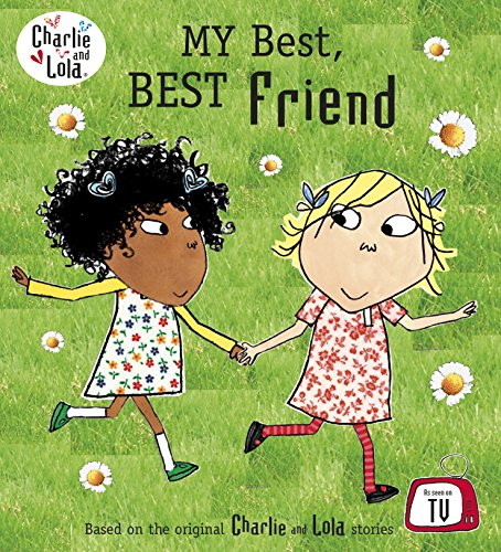 9780723289777: Charlie and Lola My Best Best Friend