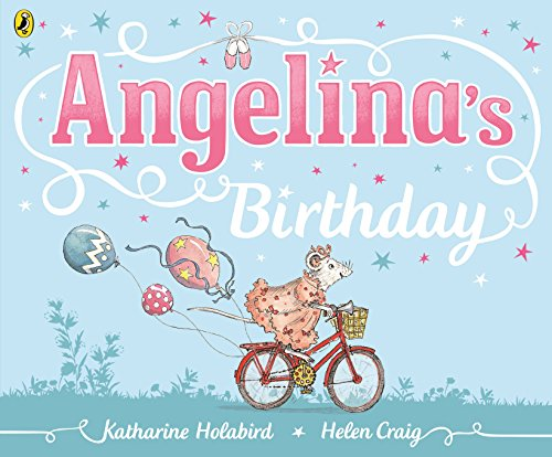 9780723289784: Angelina's Birthday (Angelina Ballerina)