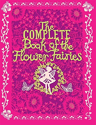 9780723289890: The Complete Book of the Flower Fairies
