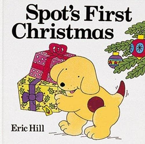 9780723290049: Spot's First Christmas (Lift-the-flap Book)