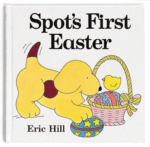 Spot's First Easter (Lift-the-flap Book)