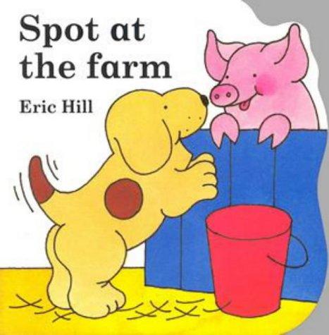 9780723290216: Spot at the Farm