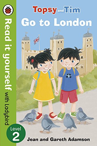 9780723290865: Topsy and Tim: Go to London - Read it yourself with Ladybird: Level 2 (Read It Yourself Level 2)