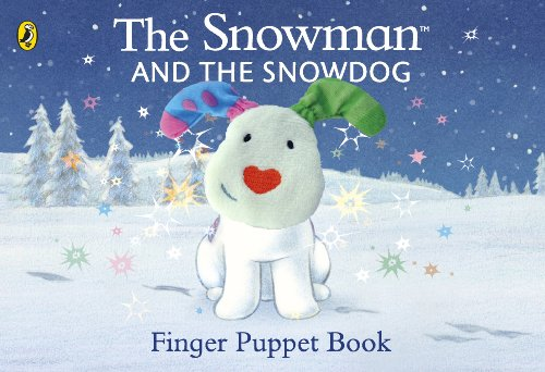 9780723293088: The Snowman and the Snowdog Finger Puppet Book