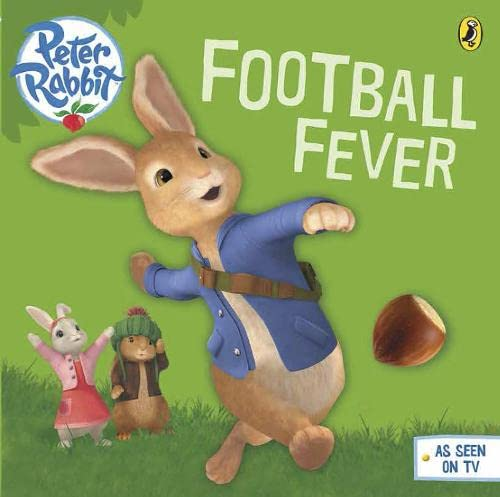9780723293163: Peter Rabbit Animation: Football Fever!