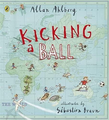 Kicking a Ball: Ahlberg, Allan