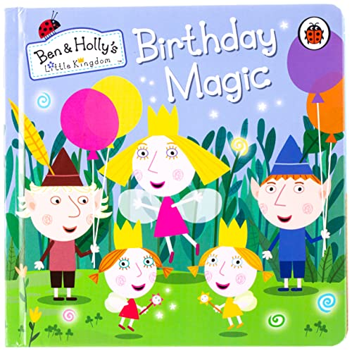 9780723293637: Ben and Holly's Little Kingdom: Birthday Magic