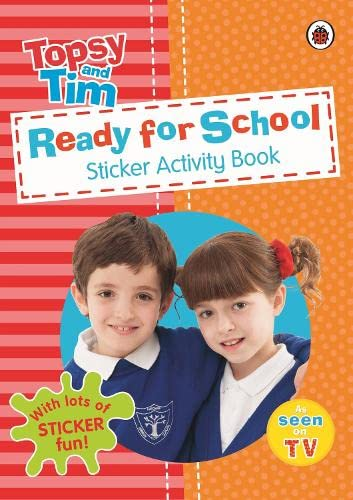 9780723294689: Ready for School: A Ladybird Topsy and Tim sticker activity book (Topsy & Tim Sticker Book)