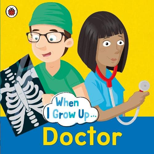 9780723294696: When I Grow Up Doctor