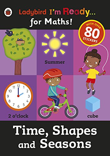 9780723295037: I'm Ready for Maths Sticker Workbook Time Shapes and Seasons (Ladybird I'm Ready)