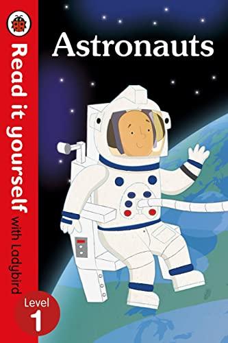 9780723295051: Read It Yourself with Ladybird Astronauts (mini Hc): Level 1