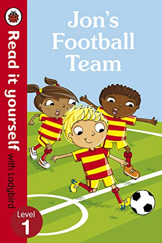9780723295174: Jon's Football Team - Read it yourself with Ladybird: Level 1