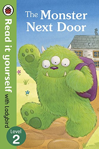 9780723295259: The Monster Next Door - Read it yourself with Ladybird: Level 2