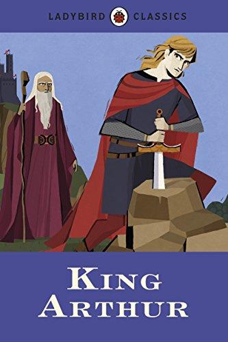 9780723295600: Ladybird Classics: King Arthur