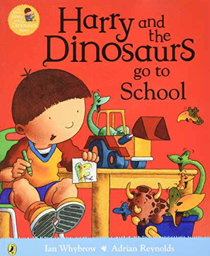 9780723295778: Harry And The Dinosaurs Go To School