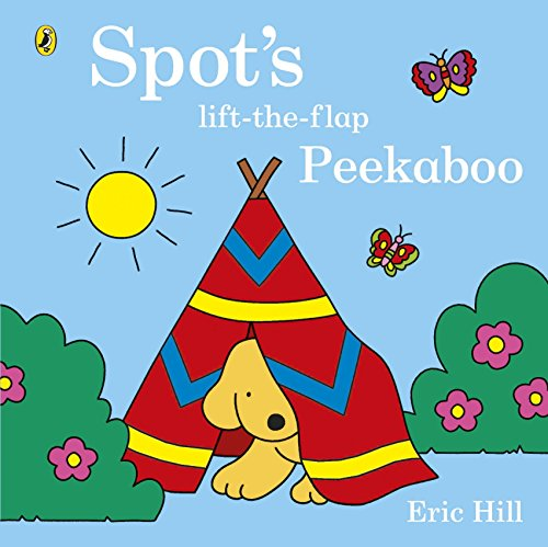 9780723295914: The Spot's Lift. Flap Peekaboo