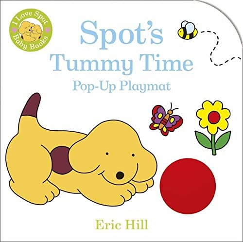 9780723295921: Spot's Tummy Time Pop-up Playmat