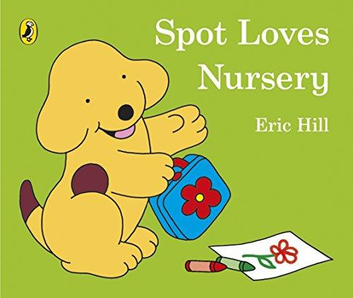 9780723296379: Spot Loves Nursery