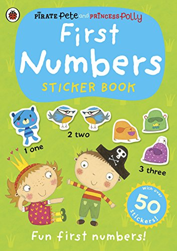 9780723296539: First Numbers (Pirate Pete and Princess Polly)