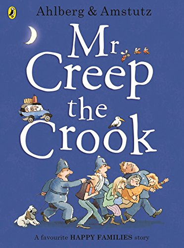 Mr Creep the Crook (Happy Families): Ahlberg, Allan