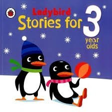 9780723297710: Ladybird Stories for 3 Year Olds