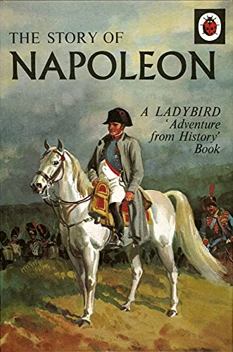 9780723298014: The Story of Napoleon (Adventure from History)
