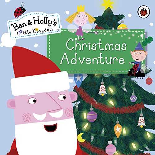 9780723298700: Ben and Holly'S Little Kingdom: Christmas Adventure