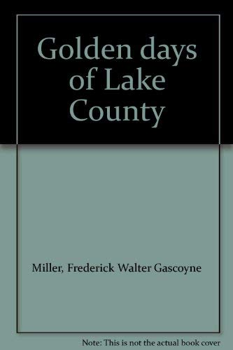 Golden days of Lake County