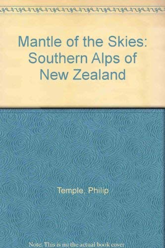 Mantle of the Skies: Southern Alps of: Temple, Philip