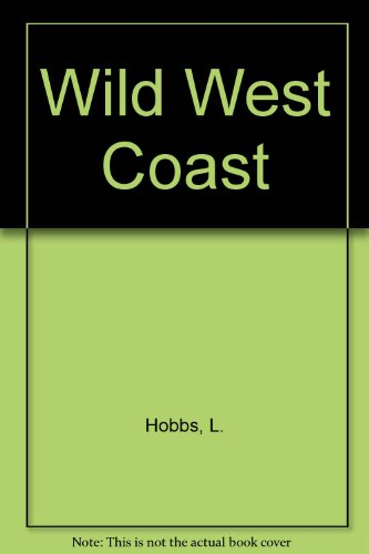 The wild West Coast