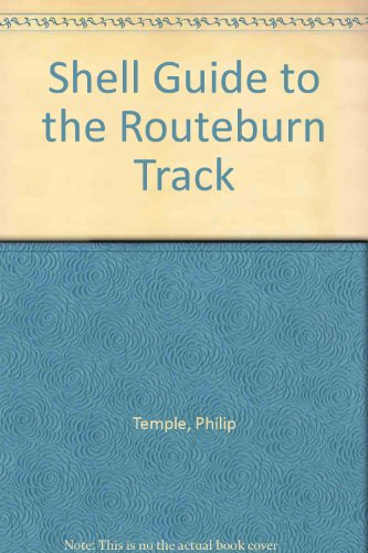 The Shell guide to the Routeburn track: Temple,Philip.