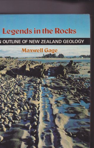 9780723306023: Legends in the Rocks: Outline of New Zealand Geology
