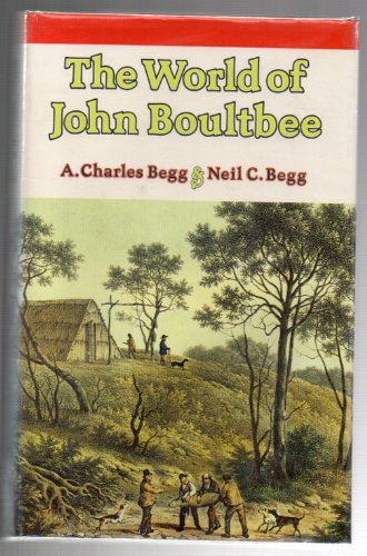 The world of John Boultbee. Including an account of sealing in Australia and New Zealand