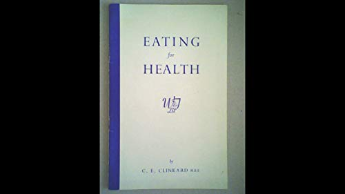 9780723306467: Eating for Health