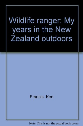 9780723306993: Wildlife ranger: My years in the New Zealand outdoors