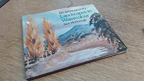 9780723353027: An approach to landscapes in watercolour