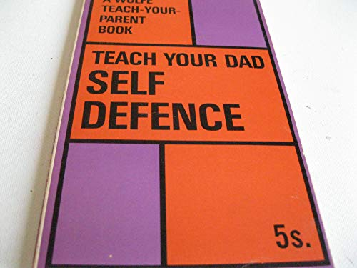 9780723400219: Teach Your Dad Self Defence