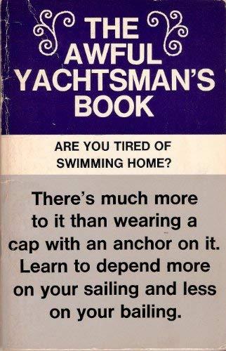 Awful Yachtsman's Book: Ronald Warring