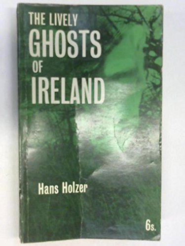 9780723400424: Lively Ghosts of Ireland