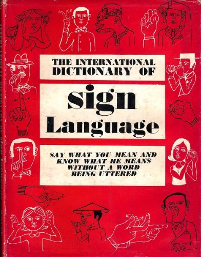 9780723400448: International Dictionary of Sign Language: Study of Human Behaviour