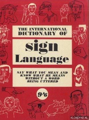 International Dictionary of Sign Language: Study of: Brun, T.