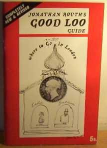 Good Loo Guide: Where to Go in London (0723400474) by Jonathan Routh