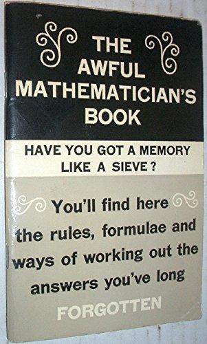 9780723400646: Awful Mathematician's Book