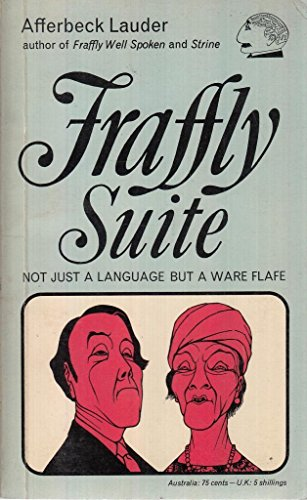Fraffly Suite : Not Just a Language but a Ware Flafe: Lauder, Afferbeck