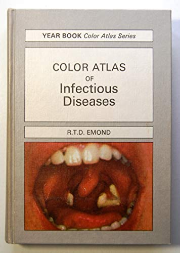 9780723401865: Color Atlas of Infectious Diseases (Wolfe medical atlases)