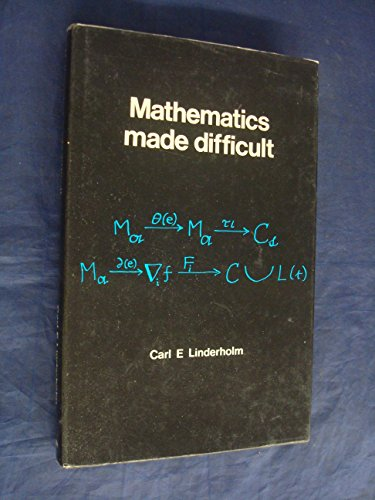 9780723404156: Mathematics Made Difficult