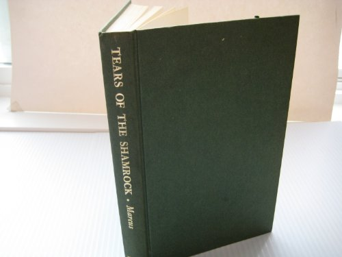 Tears of the Shamrock: an Anthology of Contemporary Short Stories on the Theme of Ireland's ...