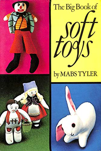 9780723405016: Big Book of Soft Toys